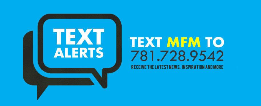 Get Text Alerts!